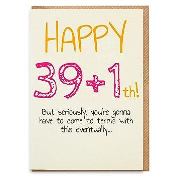 Sprüche 40 Geburtstag Freundin