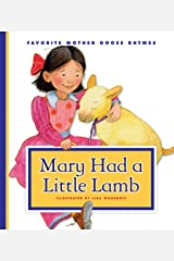 Mary Had a Little Lamb (Favorite Mother Goose Rhymes) Kindle Edition