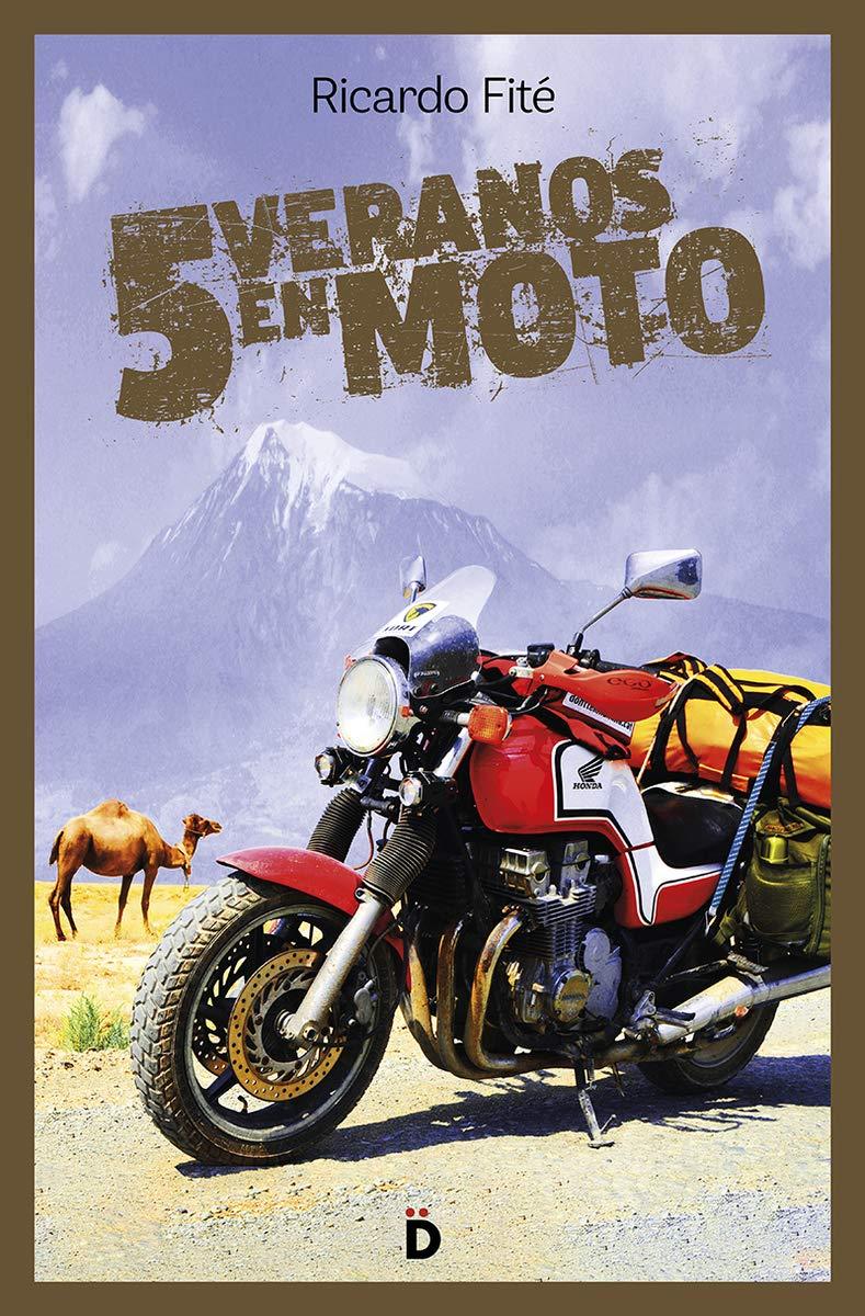 Cinco veranos en moto (Viajeros): Amazon.es: Ricardo Fité González: Libros