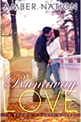 Runaway Love (Brown County Book 2) Kindle Edition