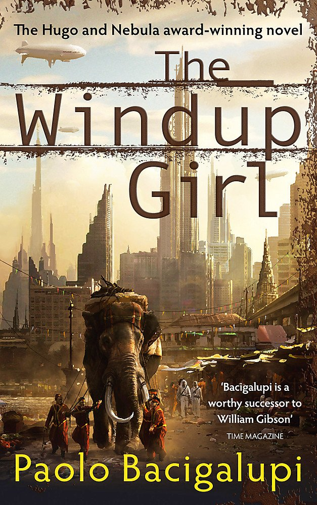 for The Windup Girl - Paolo Bacigalupi