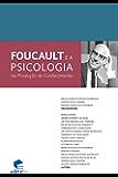 Foucault e a psicologia na produção de conhecimento (Portuguese Edition)