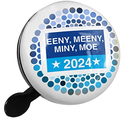 Amazoncom Neonblond Bike Bell Funny Election Sign Eeny Meeny