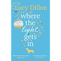 Where The Light Gets In: The Sunday Times bestseller