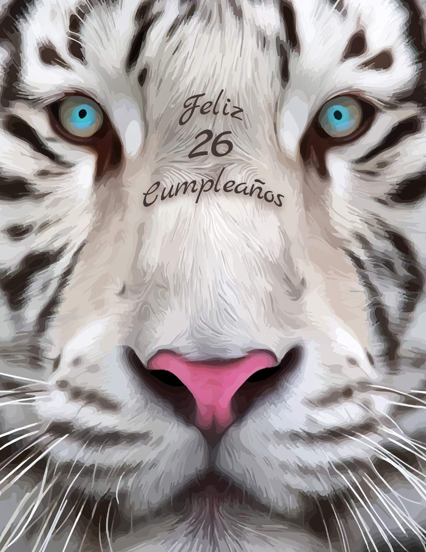 Feliz 26 Cumpleanos: Mejor que una tarjeta de cumpleaños ...