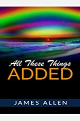 All These Things Added Kindle Edition