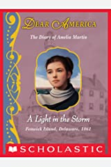 Dear America: A Light in the Storm Kindle Edition