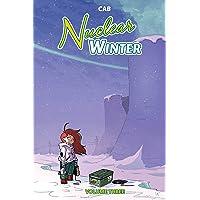 Nuclear Winter Vol. 3
