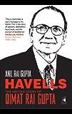 Havells: The Untold Story of Qimat Rai Gupta