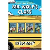 Field Trip (Mr. Wolf's Class #4), Volume 4