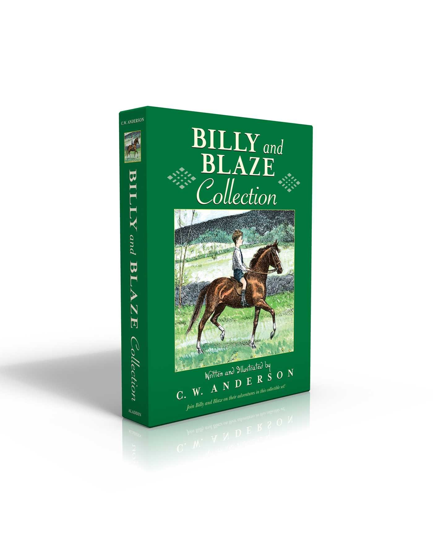 Billy and Blaze Collection: Billy and Blaze; Blaze and the Forest Fire; Blaze Finds the Trail; Blaze and Thunderbolt; Blaze and the Mountain Lion; ... Shows the Way; Blaze Finds Forgotten Roads by Aladdin (Image #1)
