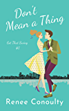Don't Mean a Thing (Got That Swing Book 1)
