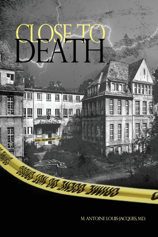 Close to Death ebook