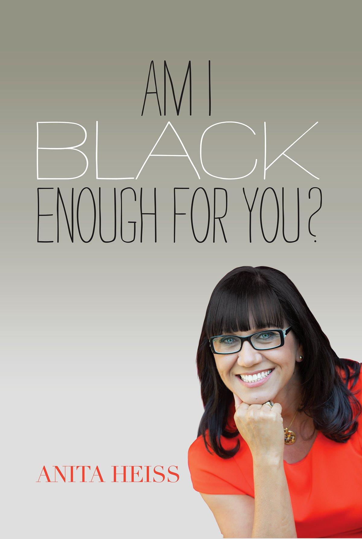 Am I Black Enough for You? pdf