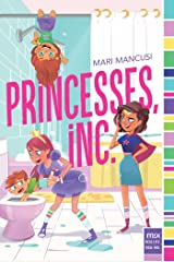 Princesses, Inc. (mix) Paperback