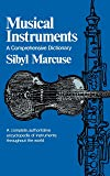 Musical Instruments: A Comprehensive Dictionary (Norton Library; N758)