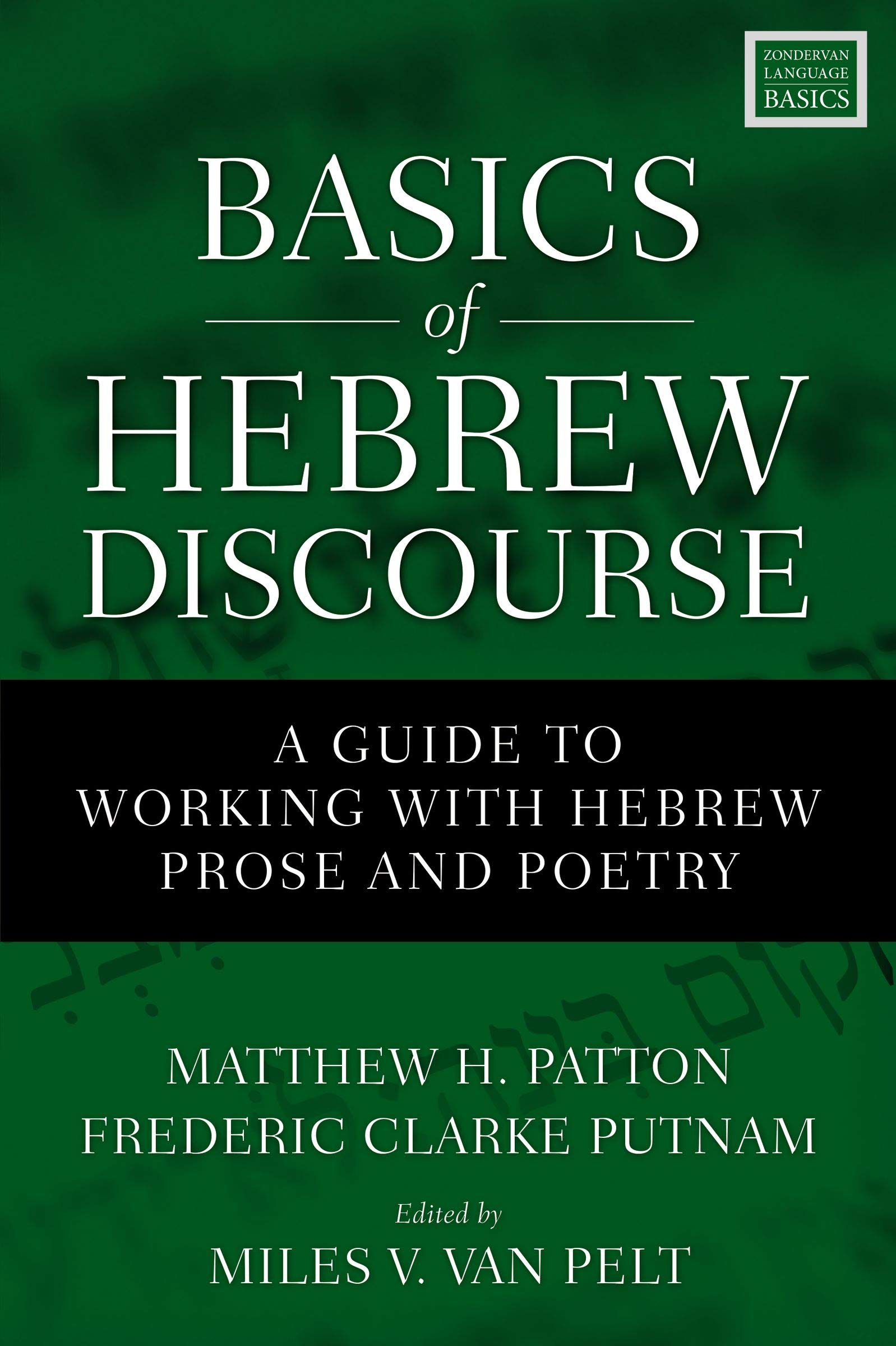 Basics Of Hebrew Discourse  A Guide To Working With Hebrew Prose And Poetry