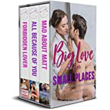 Big Love in Small Places: A Series Starter Bundle: A Sexy Small Town Romance Collection