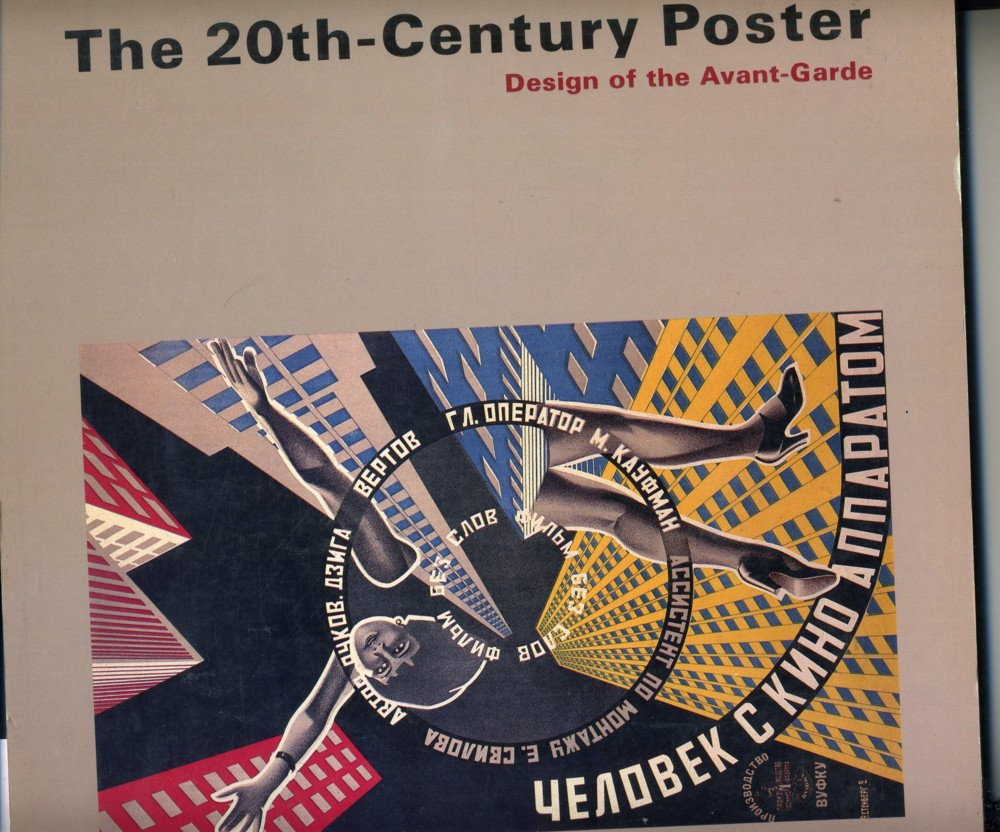 Poster design 20th century - The 20th Century Poster Design Of The Avant Garde Amazon Co Uk Dawn Ades Walker Art Center 9781558591301 Books