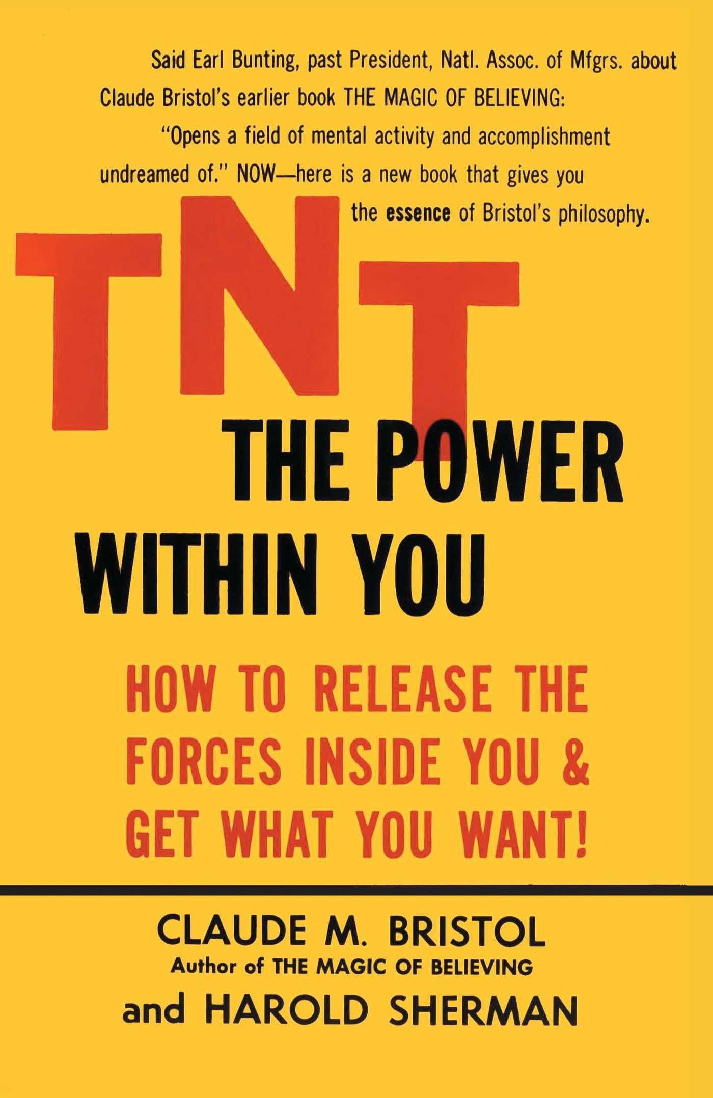 TNT: The Power Within You: Claude M. Bristol, Harold Sherman:  9780671765460: Amazon.com: Books