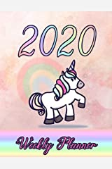 Rainbow Unicorn Weekly Planner: 2020 dated yearly planning calendar with notes; 1-page per week spread Paperback
