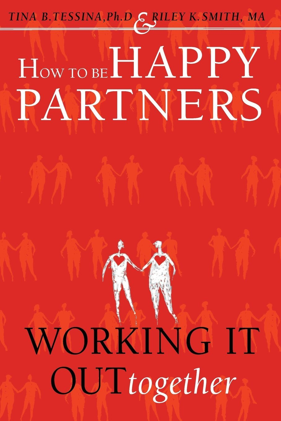 Download How to Be Happy Partners:: Working it out Together PDF
