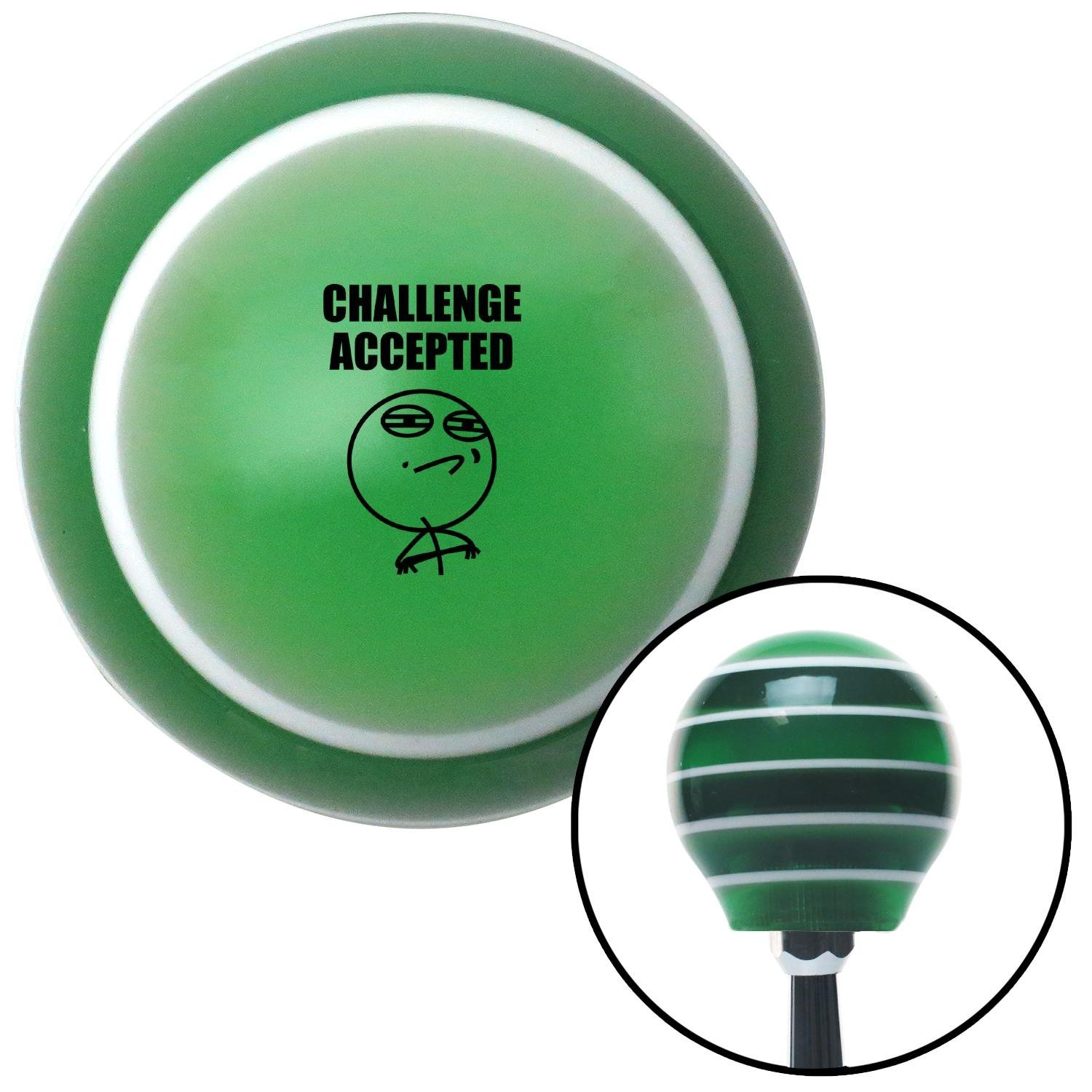 Black Challenge Accepted Green Stripe with M16 x 1.5 Insert American Shifter 274930 Shift Knob