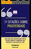 71 Citações Sobre Prosperidade (Série Citações Livro 2)