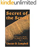 Secret of the Scroll (Greg McKenzie Mysteries Book 1)
