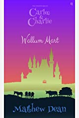 Wallum Mart (The Adventures of Carlee and Charlie #4) Kindle Edition