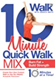 10 Minute Quick Walk Mix with Jessica Smith