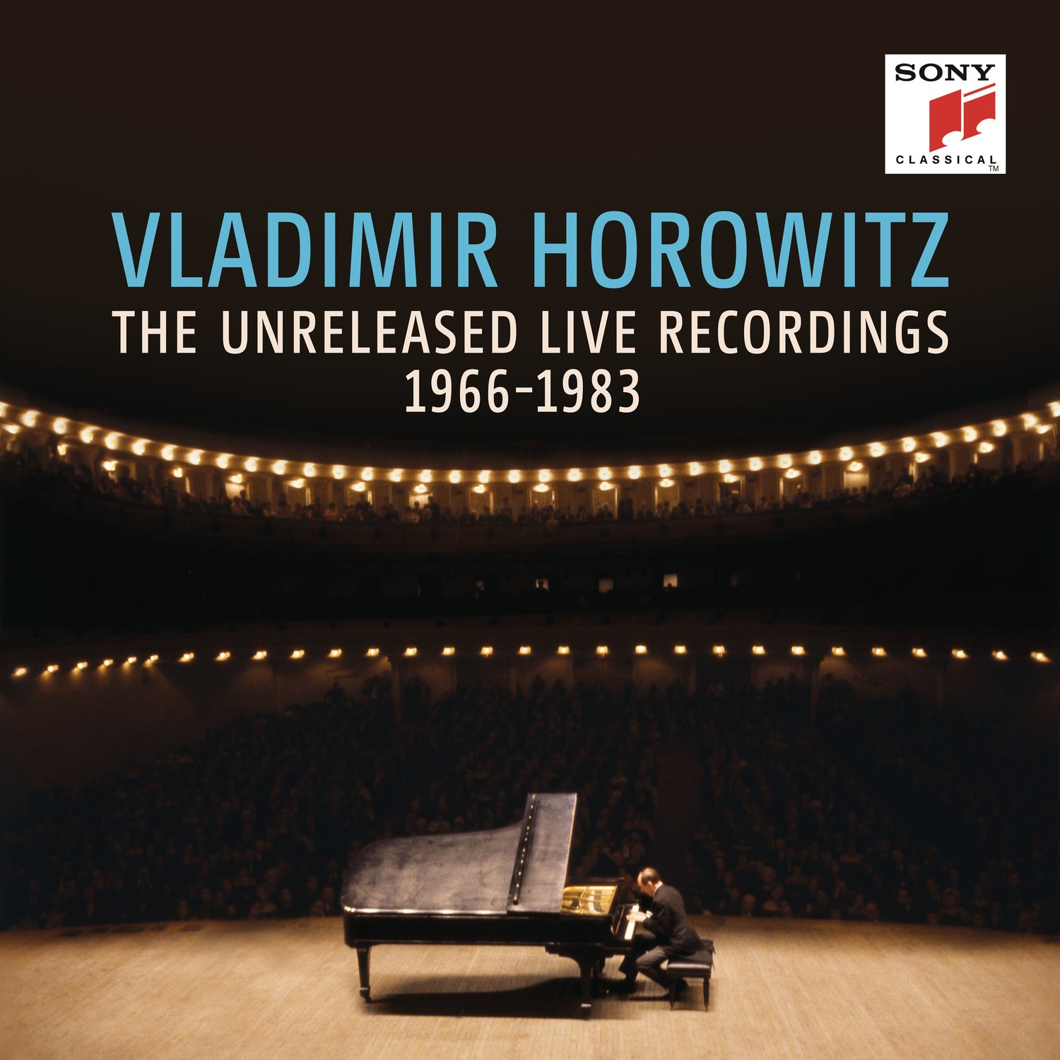 Vladimir Horowitz: The Unreleased Live Recordings 1966-1983 by Sony Classical