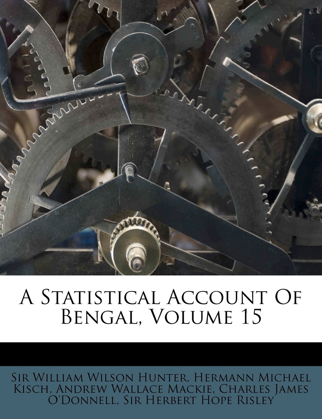 Read Online A Statistical Account Of Bengal, Volume 15 pdf