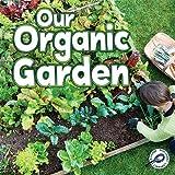 Our Organic Garden, Precious McKenzie, 1617419699