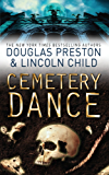 Cemetery Dance: An Agent Pendergast Novel (Agent Pendergast Series Book 9) (English Edition)