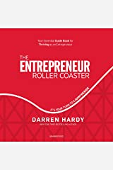 The Entrepreneur Roller Coaster: Why Now Is the Time to #JointheRide Audible Audiobook