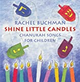 Shine Little Candles: Chanukah Songs for Children