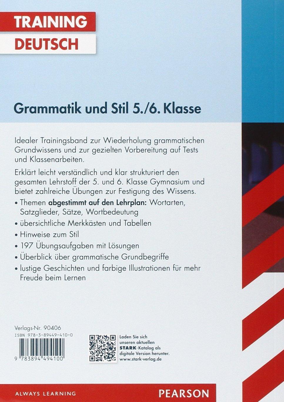 Training Gymnasium - Deutsch Grammatik und Stil 5./6. Klasse - Frank ...