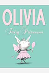 Olivia and the Fairy Princesses Kindle Edition