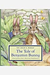The Tale of Benjamin Bunny (Classic Tales by Beatrix Potter) Kindle Edition