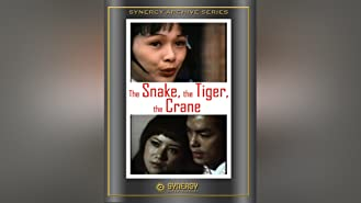 The Snake, the Tiger, the Crane