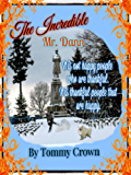 The Incredible Mr. Dann: ...a story of Thanksgiving (Cloud Nine Bedtime Stories Book 3)