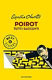 Poirot. Tutti i racconti (Oscar bestsellers Vol. 2244)