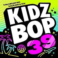 Kidz Bop, Vol. 39