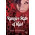 Vampire State of Mind: Not your regular vampire story - you'll love it (Otherworlders Book 1)