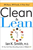 Clean & Lean: 30 Days, 30 Foods, a New You!