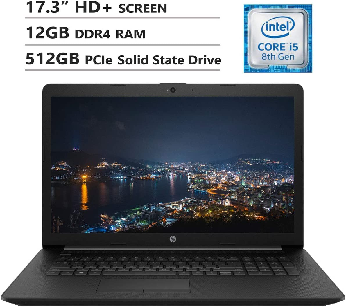 "HP Notebook 17.3"" HD+ Screen Laptop. Intel Core i5-8265U Up to 3.9GHz, 12GB DDR4 RAM, 512GB PCIe Solid State Drive, Wi-Fi+Bluetooth Combo, HDMI, USB 3.0, RJ-45, DVD-RW, Windows 10, Black"