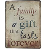 6x8 Inches Wall Art Picture Wall Decor Hanging Metal Tin Sign Plaque (A FAMILY IS A GIFT THAT LASTS FOREVER)