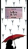 La lluvia de París (Literatura Juvenil (A Partir De 12 Años) - Espacio Abierto)