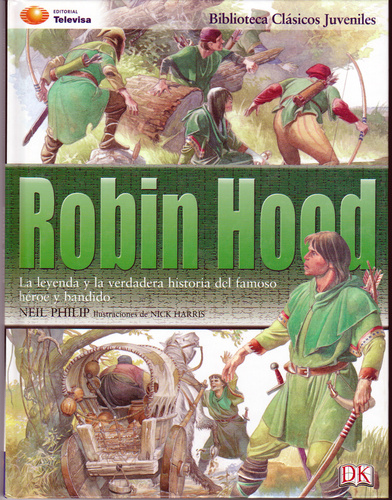 Robin Hood (Clasicos Juveniles) (Spanish Edition): Neil Philip: 9789709747270: Amazon.com: Books